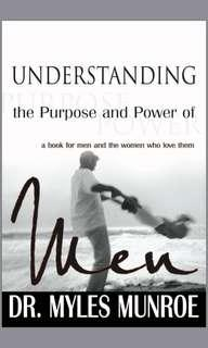 EBOOK understanding the purpose and power of men by dr. Myles munroe