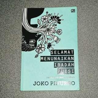 Selamat Menunaikan Ibadah Puisi - Joko Pinurbo (FREE ONGKIR)