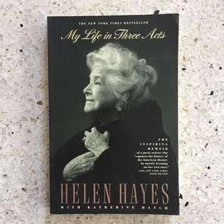 Helen Hayes: My Life in Three Acts