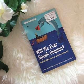 Will we ever speak dolphin? Non-fiction Science Book