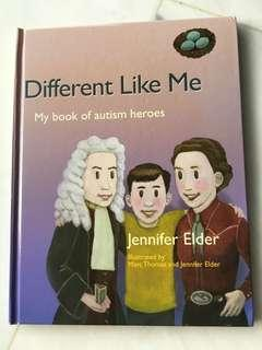 Different like me - my book of autism heros