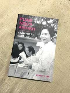 Puan Noor Aisha - Singapore's First Lady Autobiography
