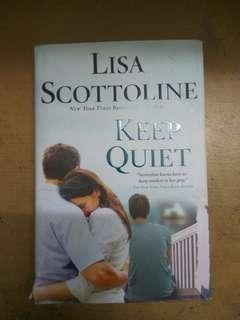 Keep Quiet by Lisa Scottoline (Hardcover)