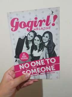 Gogirl! No One to Someone