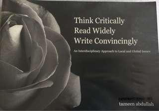 Thinking Critically Read Widely Write Convincingly