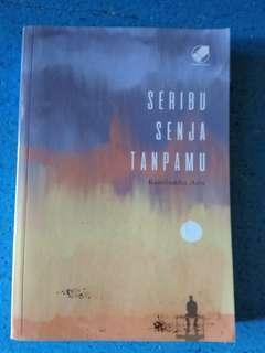 Novel Seribu Senja Tanpamu by Kamiluddin Azis