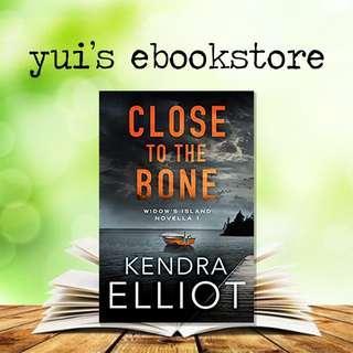 ELLIOT - CLOSE TO THE BONE - WIDOW'S ISLAND #1