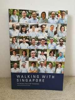 <Walking With Singapore> The Worker's Party's 60th Anniversary Book (With a free crystal article)