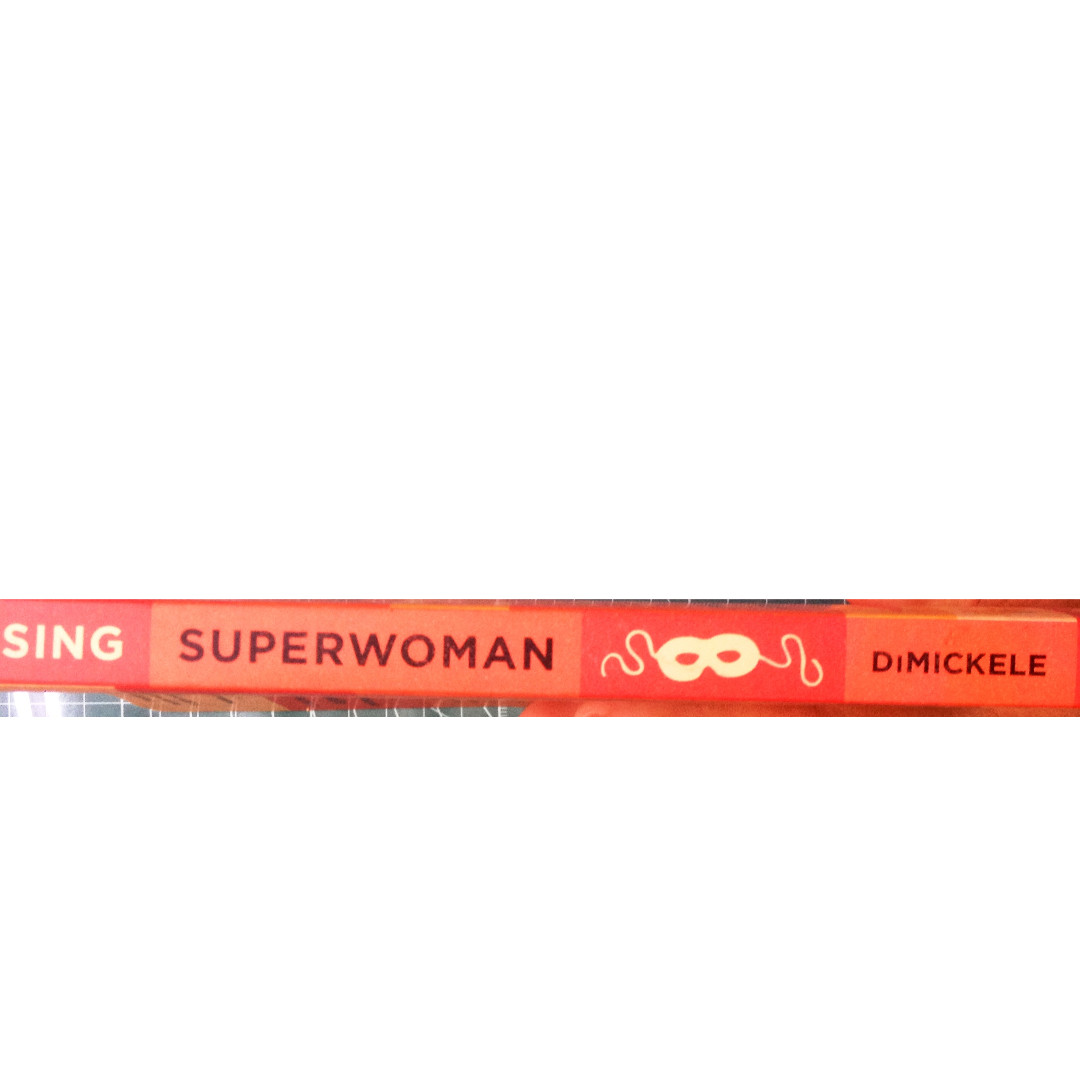 Chasing Superwoman: A Working Moms Adventures in Life and Faith