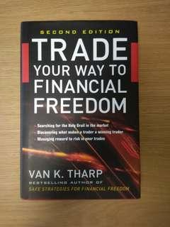 Trade Your Way To Financial Freedom by Van Tharp (hardcover)