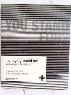 You Stand For ? Managing Brand Me : How to Build Your Personal Brand.  Paperback By Thomas Gad and Anette Rosencreutz