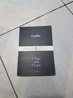 Penguin Classics: I Hate and I Love