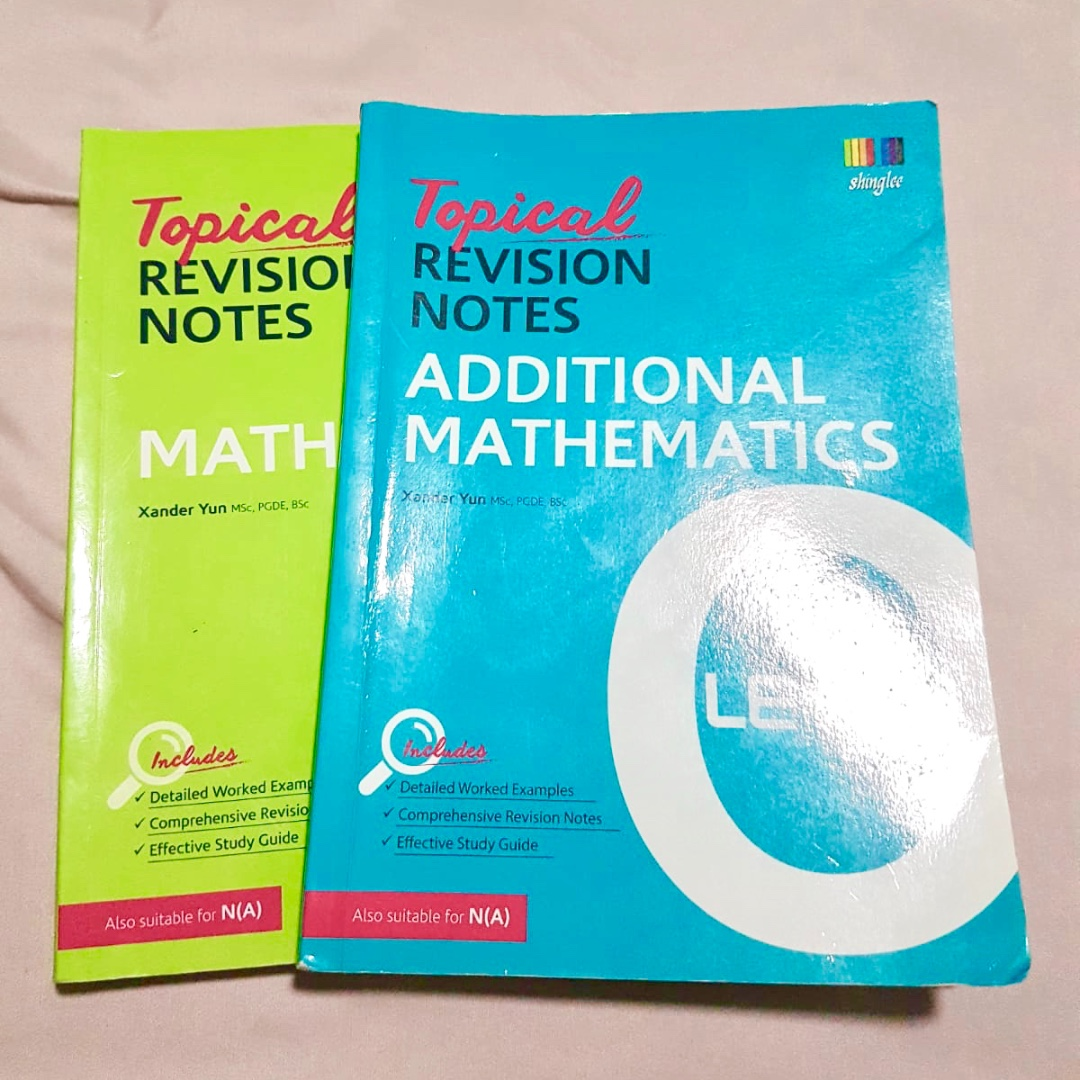 Topical Revision Notes: Mathematics and Additional Mathematics (O Levels)
