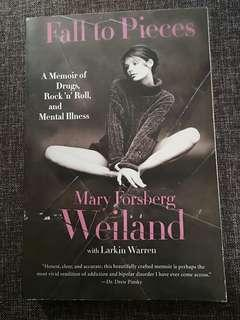 Fall to pieces memoir by mary forsberg weiland