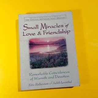 Small Miracles of Love and Friendship