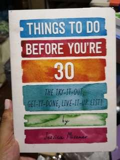 Things to do Before You're 30 by Jessica Misener