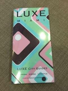 (FREEBIE!) LUXE Miami city guide