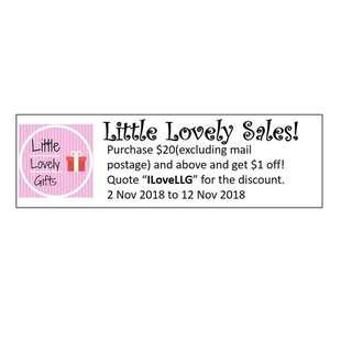 Little Lovely Gifts Sale! Purchase $20 and get $1 off.