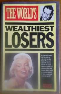 The World's Wealthiest Losers