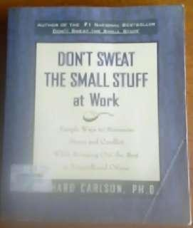 Don't Sweat the Small Stuff at Work (Self help book)