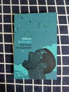 William Burroughs The Ticket That Exploded