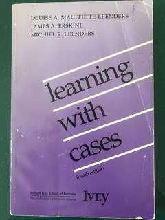 Learning with cases fourth Ed by Louise James Michiel