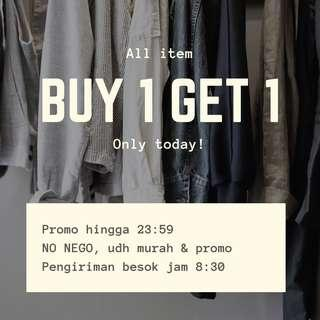 BUY ONE GET ONE! All item!