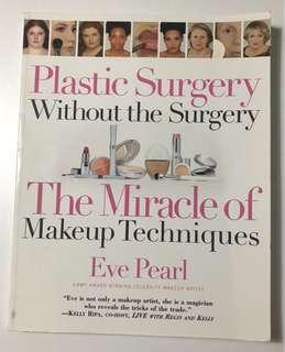 Plastic Surgery without the Surgery by Eve Pearl