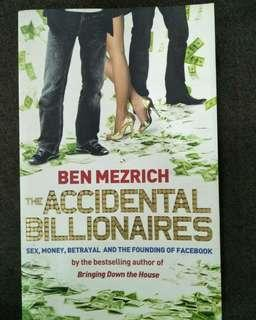 The Accidental Billionaires : Sex, Money, Betrayal and the Founding of Facebook (Pre-loved)