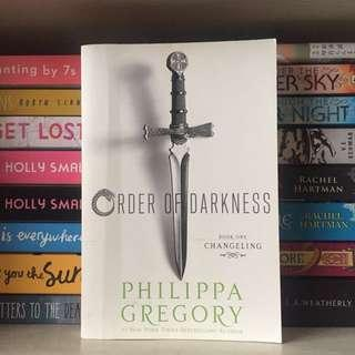 Order of Darkness Changeling by Philippa Gregory