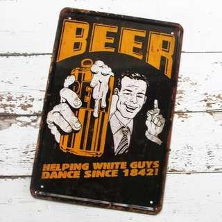 Beer Helps You Dance Metal Poster Design