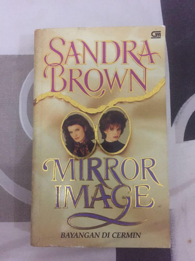 Mirror Image (Bayangan di Cermin) karya Sandra Brown Novel