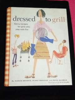 Cookbook: Dressed to Grill