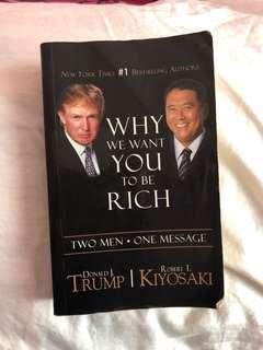 Why We Want You To Be Rich by Robert Kiyosaki and Donald Trump