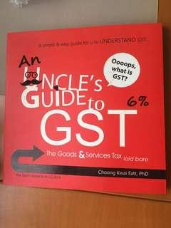 An Uncle's Guide to GST: the Goods and Services Tax laid bare (First edition, 2014)