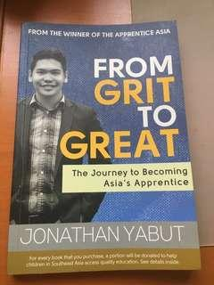From Grit to Great: The Journey to becoming Asia's First Apprentice by Jonathan Yabut