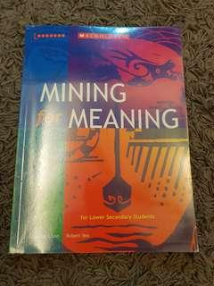 Literature Text: Mining For Meaning for Lower Secondary