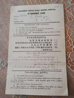 Attendance card -Govt Dental Clinic-General Hospital 1941