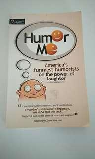 Humor Me : America's funniest humorists on the power of laughter