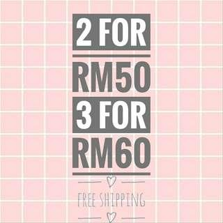 Any 2 for RM50 or 3 for RM60 FREE SHIPPING!