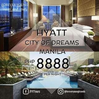 HYATT CITY OF DREAMS MANILA STAYCATION