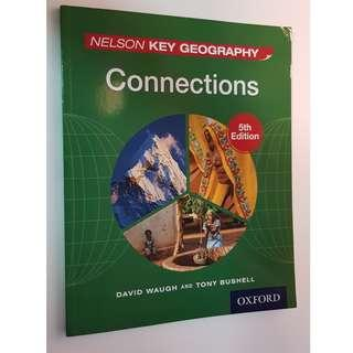 Nelson Key Geography Connections 5th Edition by David Waugh and Tony Bushell, Oxford University Press