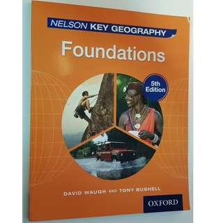 Nelson Key Geography Foundations 5th Edition by David Waugh and Tony Bushell, Oxford University Press
