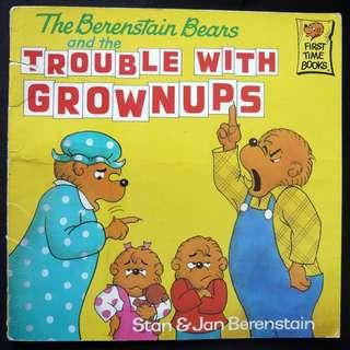 The Berenstain Bears and the Trouble with Grownups Book