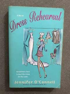 Novel Dress Rehearsal by Jennifer O'Connell