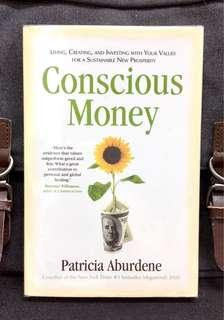 《BRAN-NEW! + A Revolutionary Blueprint On How To Build A Foundation For Sustainable Wealth  And True Fulfillment》Patricia Aburdene - CONSCIOUS MONEY : Living, Creating, And Investing With Your Values For a Sustainable New Prosperity