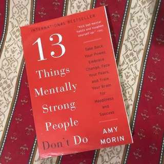 13 Things Mentally Strong People Don't Do (Amy Morin)