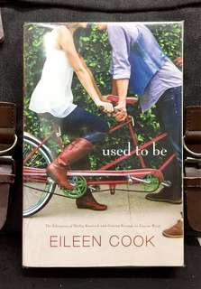 # Novel《New Book Condition + Compilation Of Two Fiction Stories About Growing Up And Moving On》Eileen Cook - USED TO BE : The Education Of Hailey Kendrick And Getting Revenge On Lauren Wood