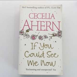 Cecilia Ahern - If You Could See Me Now