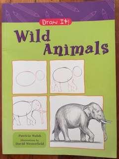 Draw It! Wild Animals
